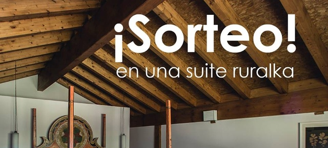 sorteo suite ruralka escapada